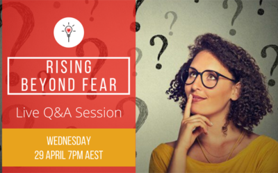 Rising Beyond Fear – Live Q&A Session